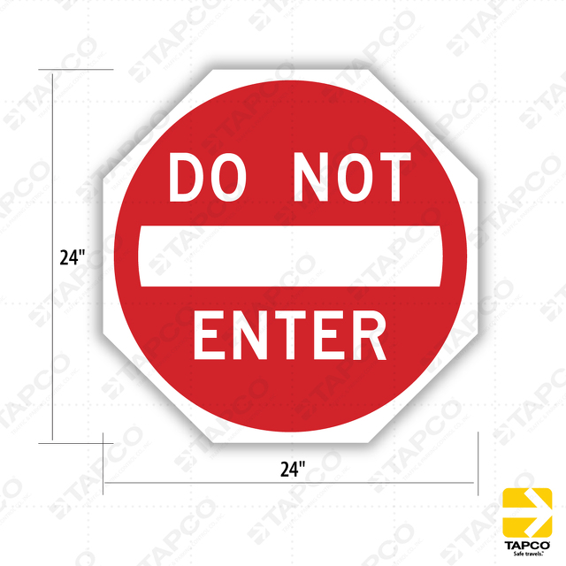 do not enter octagon sign r5 1 115731 tapco traffic parking